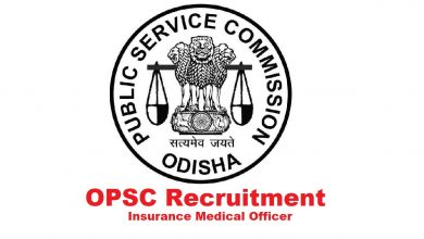 Photo of OPSC Recruitment 2020: Total 92 Vacancies Insurance Medical Officer and Specialist Online Form – Apply Now