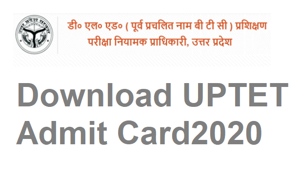 Photo of UPTET Admit Card Download 2020 updeled.gov.in Exam Schedule